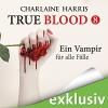 Ein Vampir für alle Fälle (True Blood 8) - Charlaine Harris, Ann Vielhaben