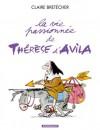 La vie passionnée de Thérèse d'Avila - Claire Bretécher