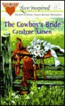 The Cowboy's Bride - Carolyne Aarsen