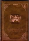 Pirkei Avot - Shemoneh Perakim of the Rambam/The Thirteen Principles of Faith - Maimonides (Rambam), Eliyahu Touger