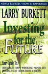 Investing for the Future - Larry Burkett