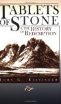 Tablets Of Stone And The History Of Redemption - John G. Reisinger