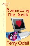 Romancing The Geek - Terry Odell