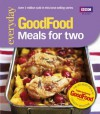 Good Food: Meals For Two: Triple-tested Recipes (Good Food 101) - Angela Nilsen