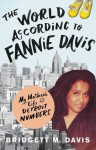 The World According to Fannie Davis: My Mother's Life in the Detroit Numbers - Bridgett M. Davis
