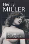 Tropicul cancerului - Henry Miller