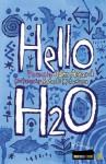 Hello H2O - John K. Agard, Satoshi Kitamura