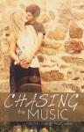 Chasing the Music - Mia Josephs