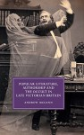 Popular Literature, Authorship and the Occult in Late Victorian Britain (Cambridge Studies in Nineteenth-Century Literature and Culture) - Andrew McCann