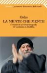 La mente che mente - Osho, Swami Anand Videha