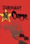 Dormant Curse - John Ellis