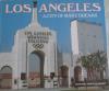 Los Angeles A City of Many Dreams - Edmund Swinglehurst