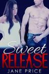 ROMANCE: Sweet Release: (AMAZING VALUE BONUS OF 40+ FREE BOOKS!!!) (Contemporary New Adult Pregnancy Romance Short Stories) - Jane Price