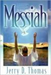 Messiah - Jerry D. Thomas
