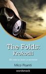 The Folds: Krokodil - Mico Pisanti