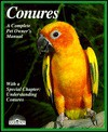 Conures: Everything about Purchase, Housing, Care, Nutrition, Breeding, and Diseases, with a Special Chapter on Understanding Conures - Matthew M. Vriends
