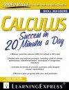 Calculus Success in 20 Minutes a Day - LearningExpress