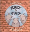 [(Huff & Puff: Can You Blow Down the Houses of the Three Little Pigs? )] [Author: Claudia Rueda] [Apr-2012] - Claudia Rueda