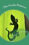 The Gecko Princess - Kai Bertrand