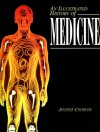 An Illustrated History Of Medicine - Jennifer Cochrane
