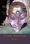 The Starchild Channels: The Crystal Skull from Beyond the Stars - Dr Linda Hostalek, Joshua Shapiro, Katrina Head