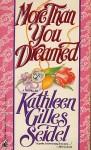 More Than You Dreamed - Kathleen Gilles Seidel