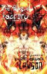 The Plague Factory - John Edward Lawson