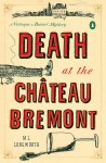 Death at the Chateau Bremont - M.L. Longworth