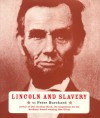 Lincoln and Slavery - Peter D. Burchard