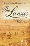 The Lanzis: The Boundless Shades of Life - Giancarlo Gabbrielli