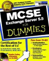 MCSE Exchange Server 5.5 for Dummies [With CDROM] - Scott Rachui, Curt Simmons