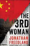 The 3rd Woman: A Thriller - Jonathan Freedland