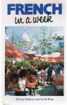 French in a Week (Headway Books) - Shirley Baldwin, Sarah Boas