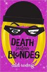 Death Prefers Blondes - Caleb Roehrig