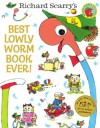Best Lowly Worm Book Ever! (Richard Scarry) - Richard Scarry