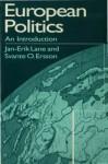 European Politics: An Introduction - Jan-Erik Lane, Svante Ersson
