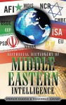 Historical Dictionary of Middle Eastern Intelligence - Ephraim Kahana, Muhammad Suwaed