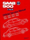 SAAB 900 8 Valve Official Service Manual: 1981-1988 - Bentley Publishers