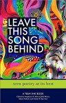 Leave This Song Behind: Teen Poetry at Its Best - John Meyer, Stephanie Meyer, Adam Halwitz, Cindy Spertner