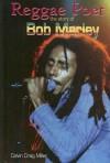 Reggae Poet: The Story of Bob Marley - Calvin Craig Miller