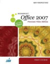 New Perspectives On Microsoft Office 2007, First Course, Windows Xp Edition - Ann Shaffer, Patrick Carey, Kathy T. Finnegan