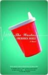 The Wasties: a Novel - Frederick Reuss