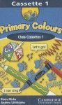 Primary Colours 1 Class Cassettes (Primary Colours) - Diana Hicks, Andrew Littlejohn