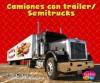 Camiones Con Trailer/Semitrucks - Matt Doeden, Martin Luis Guzman Ferrer