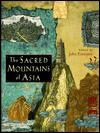 The Sacred Mountains of Asia - John Einarson, Jon Einarsen