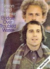 Simon and Garfunkel: Bridge over Troubled Water (Paul Simon & Art Garfunkel) (Paul Simon/Simon & Garfunkel) - Paul Simon, Art Garfunkel
