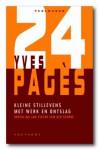 Kleine stillevens met werk en ontslag - Yves Pagès, Jan Pieter van der Sterre