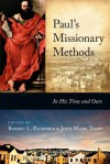 Paul's Missionary Methods: In His Time and Ours - Robert Plummer, John Mark Terry