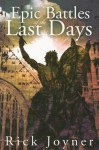 Epic Battles of the Last Days - Rick Joyner
