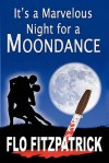 It's a Marvelous Night for a Moondance - Flo Fitzpatrick